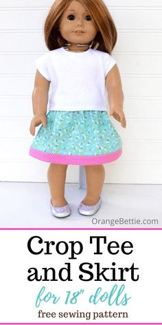 Sewing Doll Clothes, American Doll Clothes, Baby Doll Clothes, American Dolls, Skirt Pattern Free, Free Pattern, Doll Shoe Patterns, Free Doll Clothes Patterns, Sewing Patterns Free