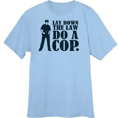 Lay Down the Law Funny Novelty T Shirt Z13334 by RogueAttire, $18.99