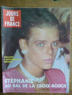 Jours de France,1985  Stéphanie de Monaco