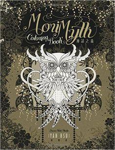 Mori Myth Coloring Book Amazoncouk Chun Yen Hsu Yun