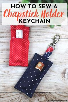 Don't let chapped lips keep you down. We show you How To Sew A Chapstick Holder Keychain! With these DIY Chapstick Holder Keychain, you'll never lose or misplace your chapsticks again! Learn how to sew this super cute and practical Chapstick Holder Keychain with our tutorial now. Easy sewing project. Beginner Sewing project. Chapstick holder. How To Sew A Chapstick Holder Keychain Cute Sewing Projects, Sewing Projects For Beginners, Sewing Tutorials, Easy Crafts For Teens, Gifts For Teens, Sew Gifts, Chapped Lips, Cute Keychain, Chapstick Holder
