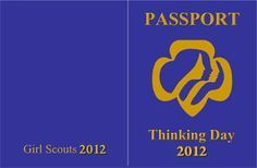 "Here are templates to make World Thinking Day passports - mark them for each country the girls ""visit"""