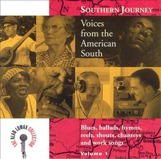 Various Artists | Southern Journey, Vol. 1: Voices from the American South | CD 1901 | http://catalog.wrlc.org/cgi-bin/Pwebrecon.cgi?BBID=3130417