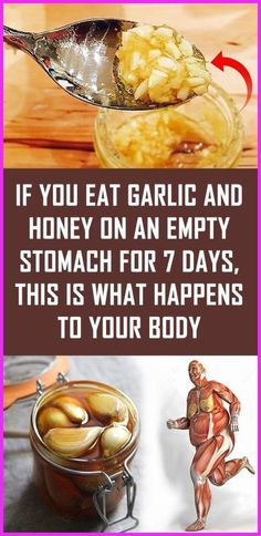 If You Eat Garlic And Honey On An Empty Stomach For 7 Days, This Is What Happens To Your Body Garlic is the most powerful natural gift we have nowadays, and it is one of the few ingredients that play major role in every kitchen in the world. Healthy Drinks, Healthy Tips, How To Stay Healthy, Healthy Snacks, Healthy Eating, Healthy Man, Healthy Recipes, Diet Drinks, Healthy Fruits
