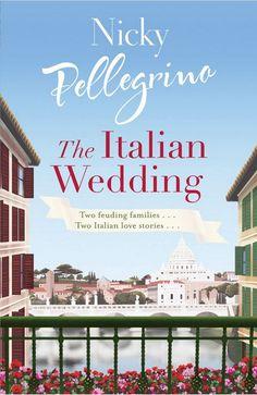 The Italian Wedding - Nicky Pellegrino
