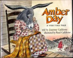 Amber Day: A Very Tall Tale, written by Johanna Galdone, illustrated by Paul Galdone