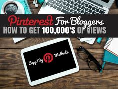 Our Pinterest tips - we list step-by-step how we've received​ 100's of thousands of page views from just one social media channel.