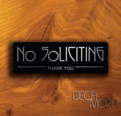 NO SOLICITATION SIGN, No Soliciting, No Soliciting sign, No Soliciting Signs, No Solicitors, No solicitors Sign, No Solociting Door sign by DecaModa on Etsy