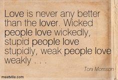 Quotation-Toni-Morrison-love-people-Meetville-Quotes-189793.jpg (403×275)