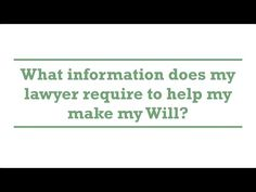 What information does my lawyer require to help my make my Will? genders.com.au