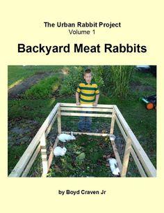Backyard Meat Rabbits (The Urban Rabbit Project)