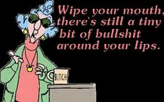 New Funny Quotes From Maxine | old maxine graphics and comments