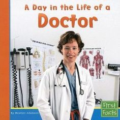 Informational Texts: A Day in the Life of a Doctor (First Facts; Community Helpers at Work): Heather Adamson: 9780736846752: Amazon.com: Books