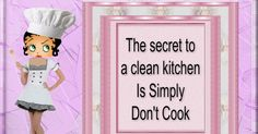 Betty Boop, cooking, don't cook, clean kitchen, fun posts, funny quotes
