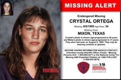 CRYSTAL ORTEGA, Age Now: 34, Missing: 08/08/1995. Missing From MIXON, TX. ANYONE HAVING INFORMATION SHOULD CONTACT: Cherokee County Sheriff's Office (Texas) - Missing Persons Unit - 1-903-683-2271.