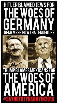 Hitler/Donald trump Hitler blames the Jews for the short comings of Germany. Trump blames Mexicans for the short comings of America. Political Views, Political Satire, Republican Party, Social Issues, Blame, Thought Provoking, That Way, Just In Case, Donald Trump