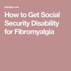 Wondering how to get Social Security disability for fibromyalgia? We have just the tips you need to get benefits for this painful and debilitating disease. Chronic Illness, Chronic Pain, Fibromyalgia, Cfs Symptoms, Thyroid, Social Security, Disability, Arthritis, Health Fitness