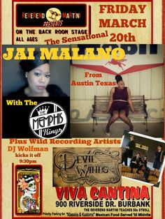Sensational Jai Malano here from Austin Texas! with The Memphis Kings plus Wild's Devil Winds, DJ Wolfman Kicks it off 9:30pm a Reverend Martini Presents at Cody's Viva Cantina March 20th Burbank!@