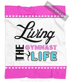 Golly Girls: Living The Gymnast Life Fleece Blanket only at gollygirls.com