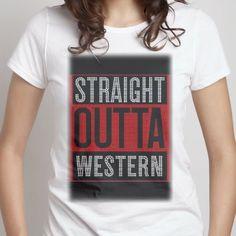 Straight outta Western - Women's  Crew - Designed by darlingnicki_69 #WesternSeniorHigh #Dovelove