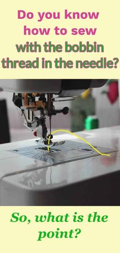 Looking for some sewing hacks? Learn to sew with the bobbin thread in the needle. Find out why you may need to do it. It's especially useful for sewing darts in silk chiffon and other lightweight natural fabric. You can have fun with your sewing machine! Techniques Couture, Sewing Techniques, Sewing Hacks, Sewing Tutorials, Sewing Tips, Sewing Ideas, Sewing Crafts, Sewing Basics, Sewing Lessons