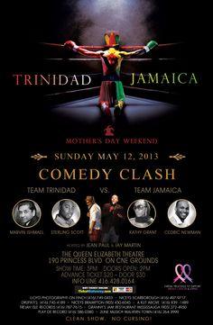 Trinidad vs Jamaica   Mother's Day Comedy Clash http://byblacks.com/index.php?option=com_ohanah=event=199=193=en
