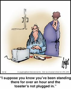 Herman: I suppose you know you've been standing there for over an hour and the toaster's not plugged in. Herman Cartoon, Herman Comic, Cartoon Jokes, Funny Cartoons, Funny Comics, Funny Quotes, Funny Memes, Hilarious, Marriage Cartoon
