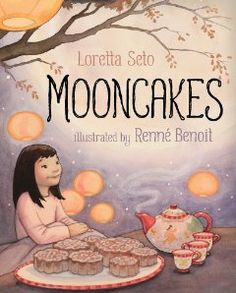 Storytime Standouts looks at Mid-Autumn Moon Festival picture books: Thanking the Moon by Grace Lin and Mooncakes created by Loretta Seto and Renne Benoit. Chinese Moon Festival, Autumn Moon Festival, Moon Cake, All Nature, Harvest Moon, Autumn Harvest, Children's Literature, English Literature, Chinese Culture