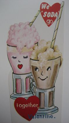 Vintage Valentine Card Anthropomorphic Ice Cream Sodas We Soda Go Together | eBay  I had this one! :)