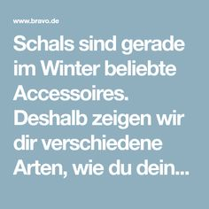 Schals sind gerade im Winter beliebte Accessoires. Deshalb zeigen wir dir verschiedene Arten, wie du deinen Schal binden kannst.Einen