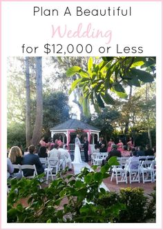 Planning a Beautiful Wedding for 12, 000 or less