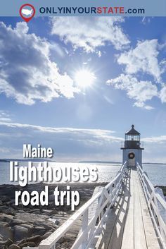 Travel | Maine | Lighthouses | Road Trip | East Coast | New England | Beaches