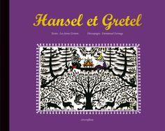 Hansel et Gretel, découpages Emmanuel Fornage, Éditions Circonflexe - 9782878338621. Grand format à l'italienne, relié de toile noire, c'est dans un riche écrin aux lettres d'or que se présente cette adaptation virtuose du conte de Grimm.