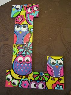 Painted wooden Initial Door Hanger with owl design. Wooden Wall Letters, Diy Letters, Painted Letters, Decorated Letters, Wooden Monogram, Diy Arts And Crafts, Handmade Crafts, Wood Crafts, Diy Crafts