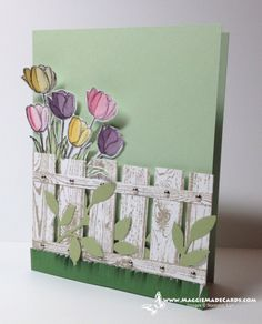 Spring handmade card with fence, vine, and tulips. http://www.maggiemadecards.com/wp-content/uploads/2014/03/Fence1-400x496.png