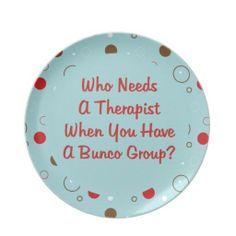 Bunco Themes | bunco who needs a therapist plates | bunco girls craft day ideas