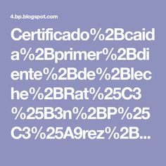 Certificado%2Bcaida%2Bprimer%2Bdiente%2Bde%2Bleche%2BRat%25C3%25B3n%2BP%25C3%25A9rez%2Bmonerias%2Bpamonisimayo