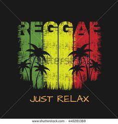 Vector illustration on the theme of reggae music. Slogan: just relax. Grunge…