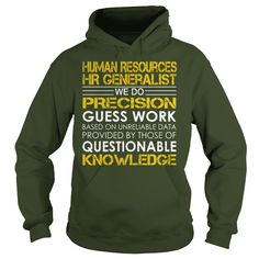 Human Resources HR Generalist - We Do Precision Guess Work #gift #ideas #Popular #Everything #Videos #Shop #Animals #pets #Architecture #Art #Cars #motorcycles #Celebrities #DIY #crafts #Design #Education #Entertainment #Food #drink #Gardening #Geek #Hair #beauty #Health #fitness #History #Holidays #events #Home decor #Humor #Illustrations #posters #Kids #parenting #Men #Outdoors #Photography #Products #Quotes #Science #nature #Sports #Tattoos #Technology #Travel #Weddings #Women