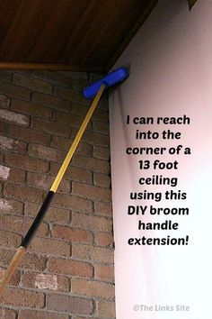 Safely clean those high corners of your house using this easy DIY broom handle extension hack! thelinkssite.com #cleaning #cleaninghacks #DIY