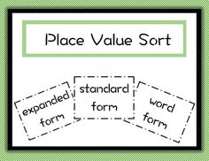 This activity is great for math stations or centers!  All you have to do it print on card stock and laminate for repeated use.  Students can practice place value skills by sorting cards under heading cards: expanded form, standard form, and word form.