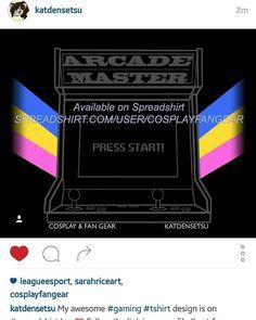 cosplayfangear:  #repost from @katdensetsu Awesome #gaming #tshirt design is on #spreadshirt !  Follow the link on @katdensetsu s profile (best for mobile!) or copy this link:http://ift.tt/1VCu03d   #gamer #girlgamer #gaymer #gamers #videogames #arcade #retrogamer #retrogaming #arcademachine #arcademaster #arcademachines #gamingshirt #gamershirt #geeky #nerdy #80s #vintagegames #vintagegaming #vintagegamer #retrovideogames #90s #80skid #90skid #gamergeek http://ift.tt/1SY74pb  arcade tshirt…