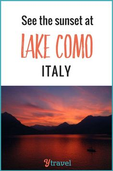 Italy on your travel bucket list? Lake Como is an amazing Europe travel destination! Great tips in this blog post on the best things to see & do at Lake Como, amazing sunset and photography opportunity, and more travel tips.  #LakeComo #Europe #familytravel #vacationidea
