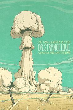 Dr. Strangelove - movie poster - Max Temescu
