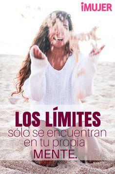 #Frases Los #límites sólo se encuentran en tu propia #mente.