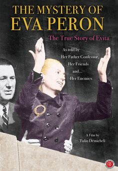 The Mystery of Eva Peron (1987) http://firstrunfeatures.com/mysteryofevaperondvd.html