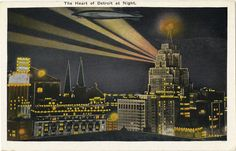 Detroit Looks Dazzling After Dark in 14 Historic Postcards - All of the Lights - Curbed Detroit