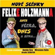 Pocta Felixi Holzmannovi!