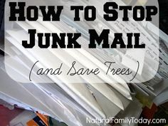 How to Stop Junk Mail and Save Trees