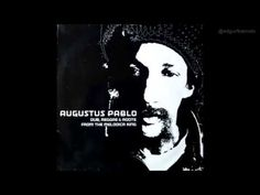Augustus Pablo -- Dub, Reggae & Roots From The Melodica King (Full Album) - YouTube